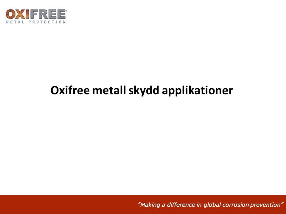 Oxifree metall skydd applikationer