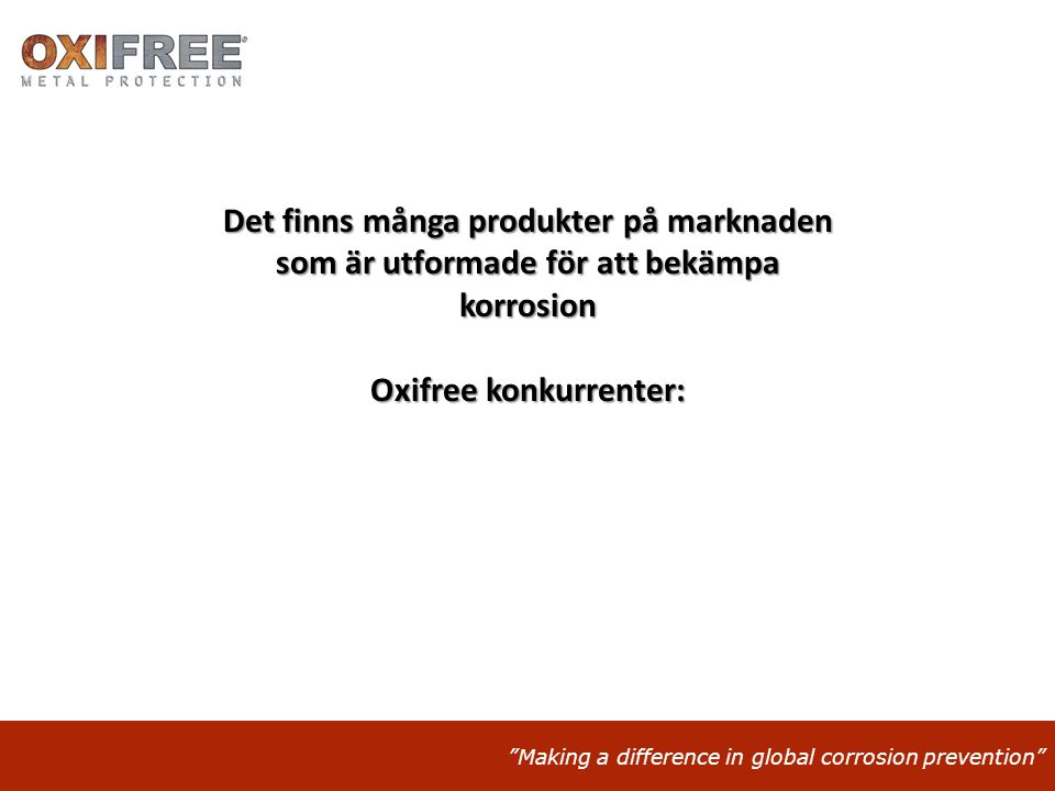 Oxifree konkurrenter: