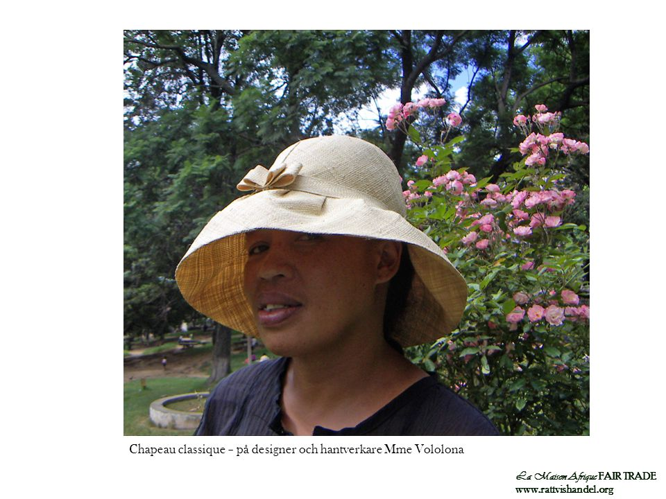Chapeau classique – på designer och hantverkare Mme Vololona