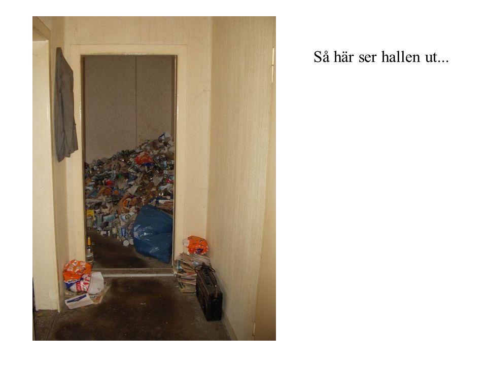 Så här ser hallen ut...