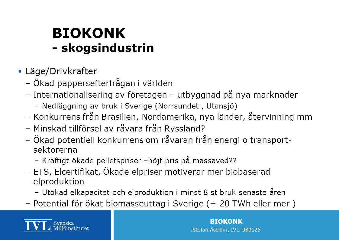 BIOKONK - skogsindustrin