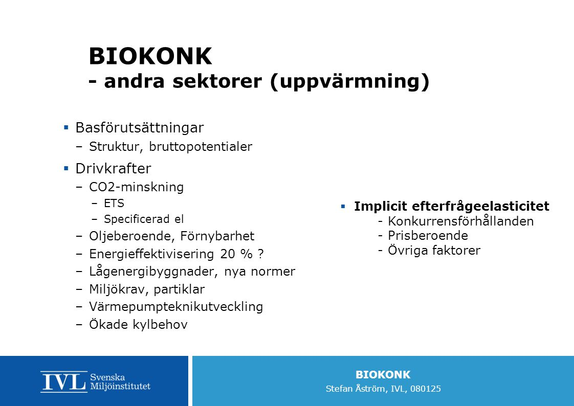 BIOKONK - andra sektorer (uppvärmning)