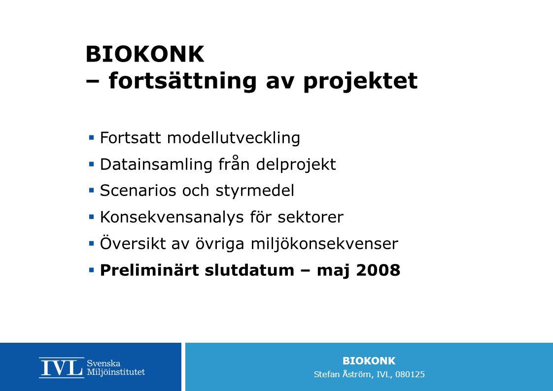 BIOKONK – fortsättning av projektet