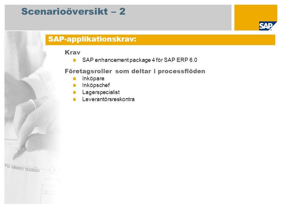 Scenarioöversikt – 2 SAP-applikationskrav: Krav