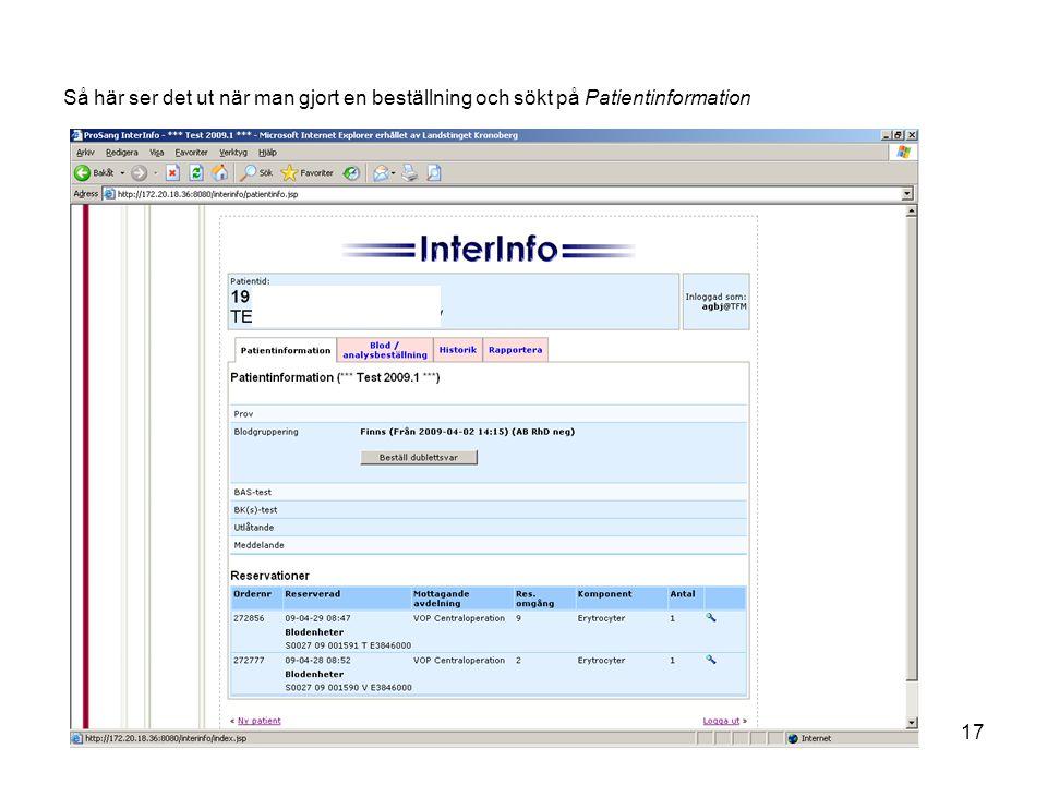 Så här ser det ut när man gjort en beställning och sökt på Patientinformation