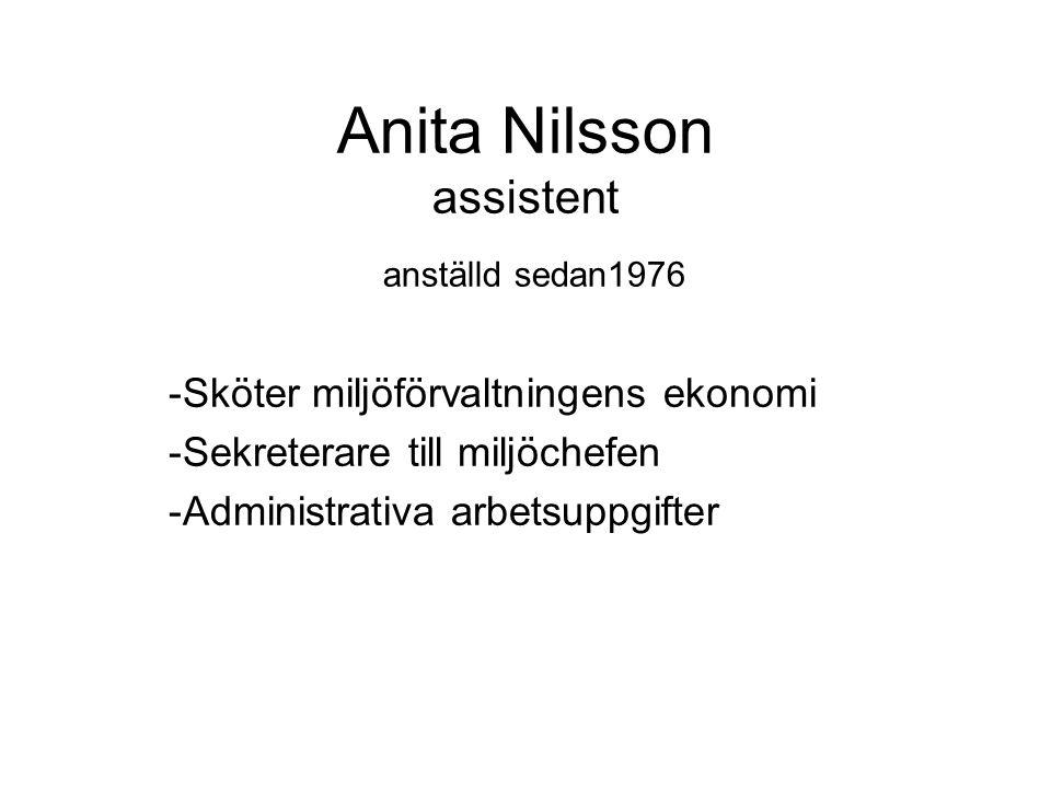 Anita Nilsson assistent anställd sedan1976