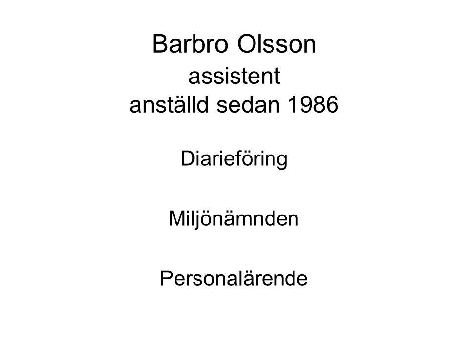 Barbro Olsson assistent anställd sedan 1986