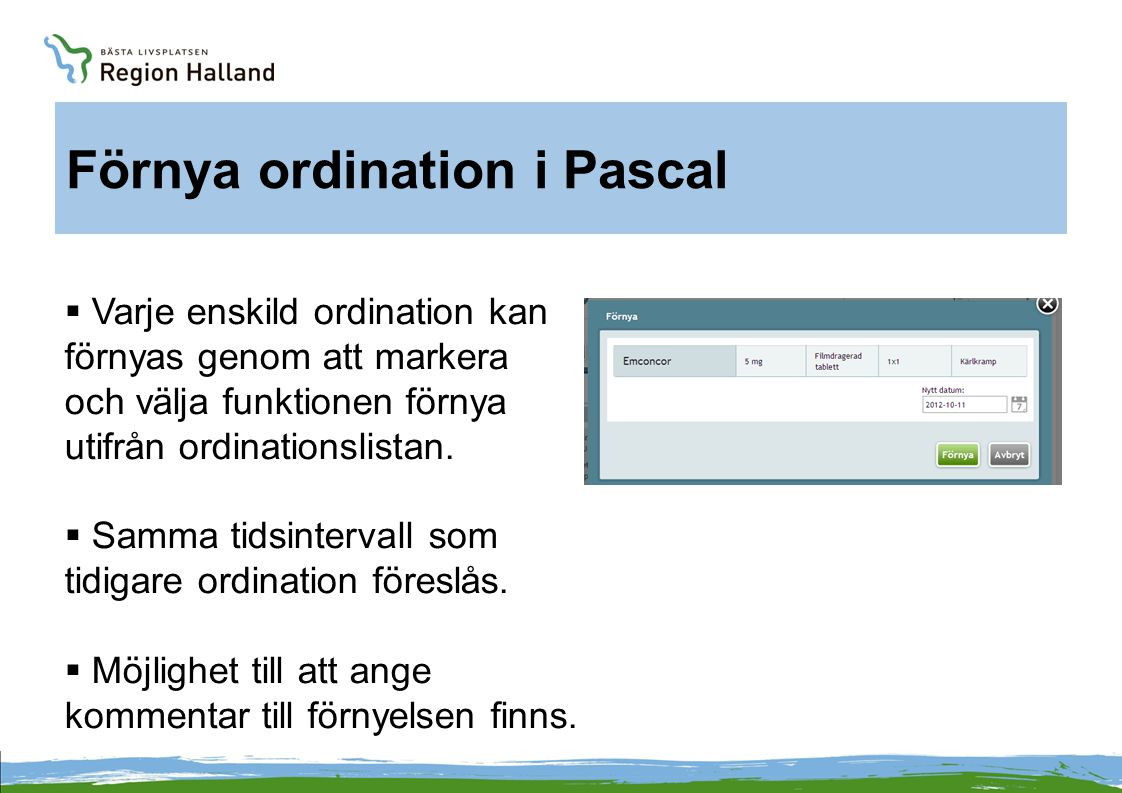 Förnya ordination i Pascal