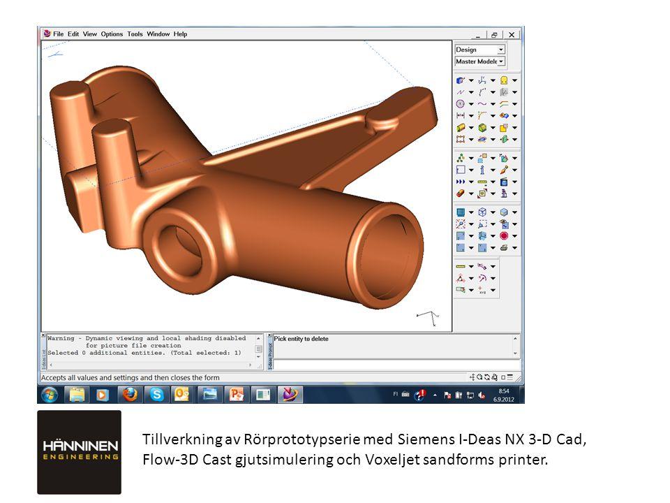 Tillverkning av Rörprototypserie med Siemens I-Deas NX 3-D Cad,
