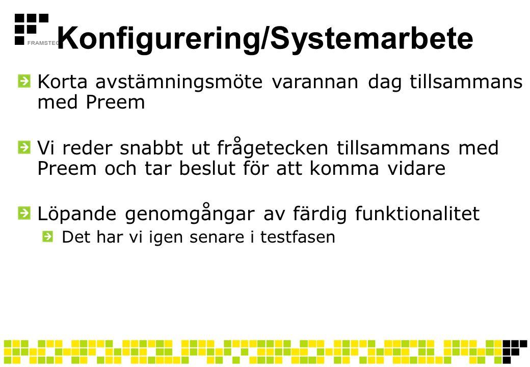 Konfigurering/Systemarbete