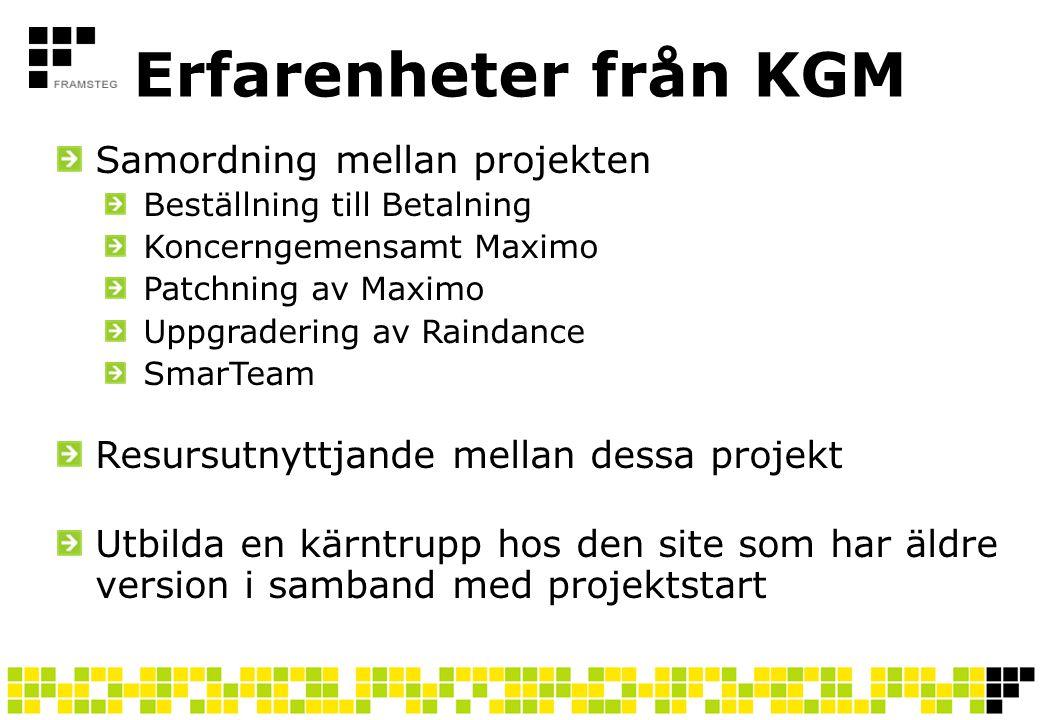 Erfarenheter från KGM Samordning mellan projekten