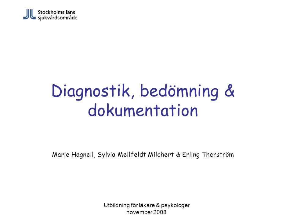 Diagnostik, bedömning & dokumentation