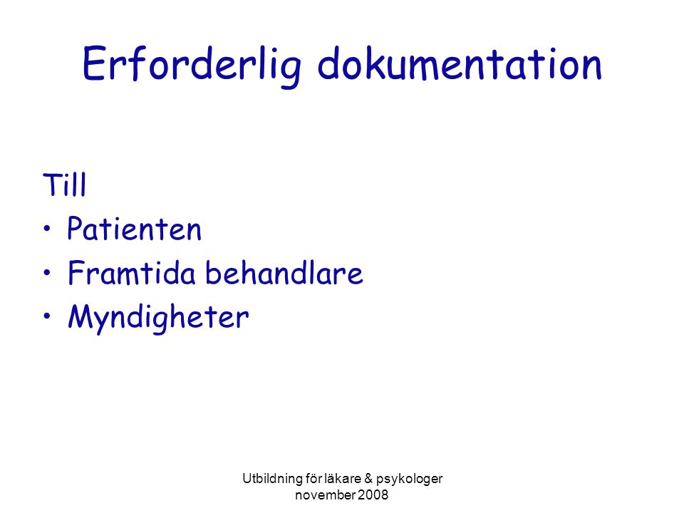 Erforderlig dokumentation