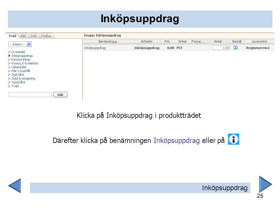 Inköpsuppdrag Klicka på Inköpsuppdrag i produktträdet