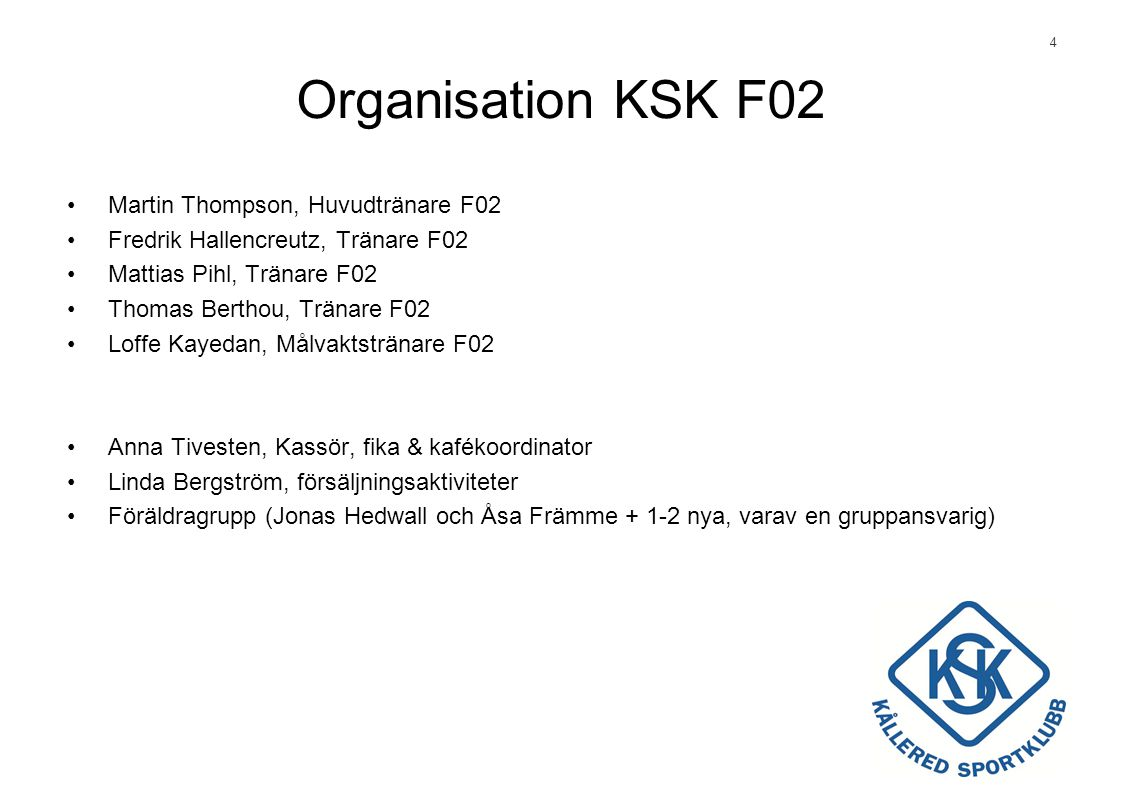 Organisation KSK F02 Martin Thompson, Huvudtränare F02