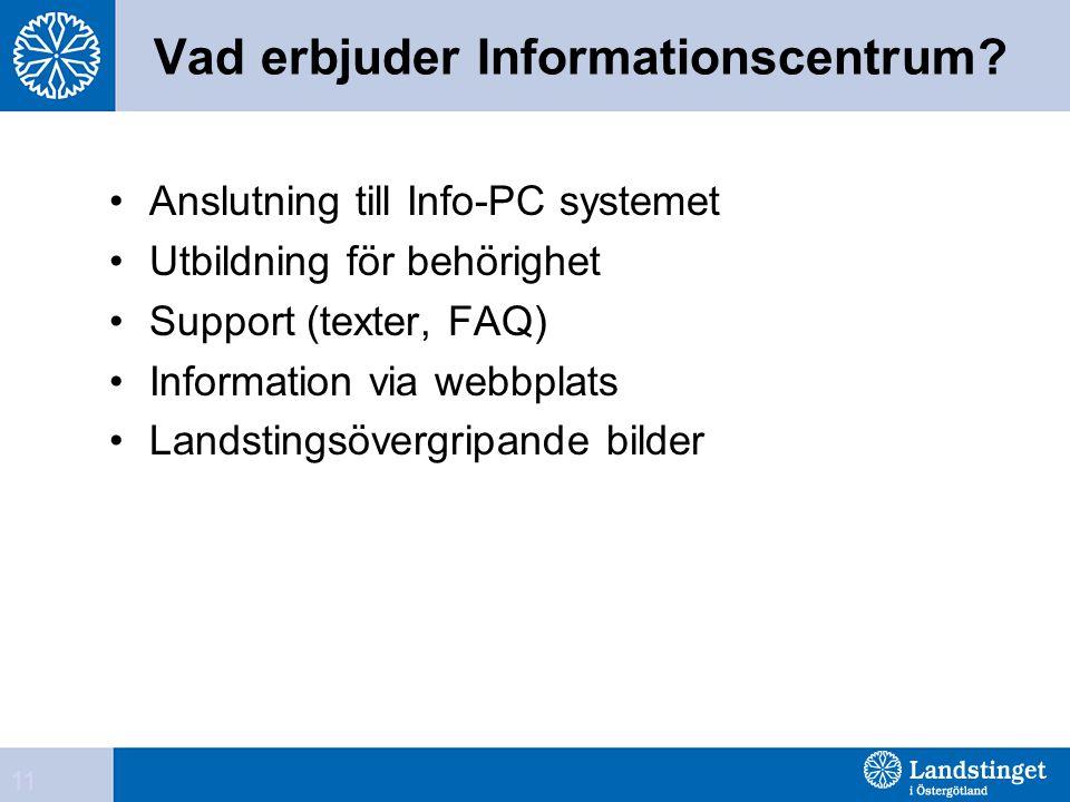 Vad erbjuder Informationscentrum