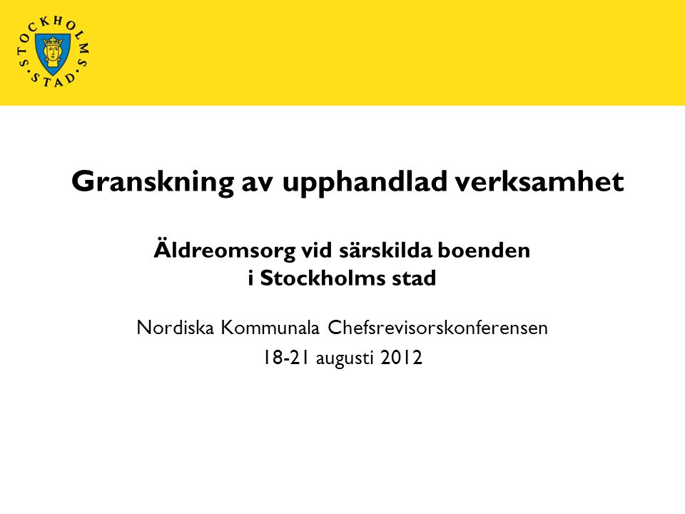 Nordiska Kommunala Chefsrevisorskonferensen 18-21 augusti 2012