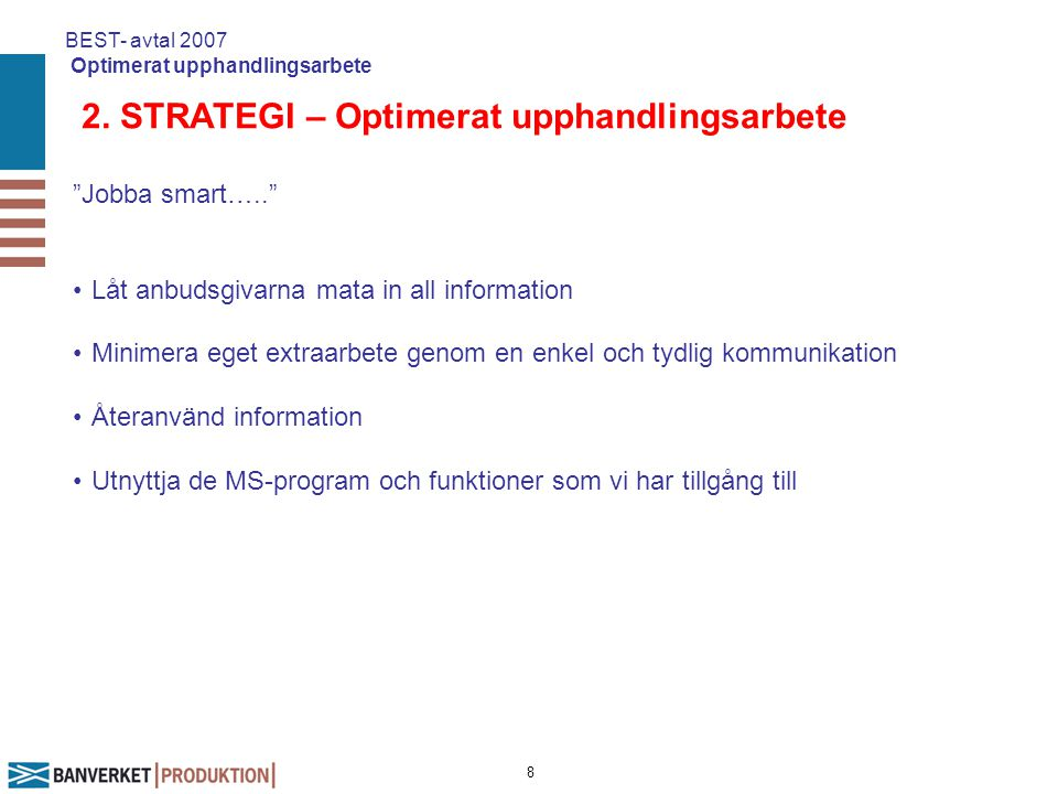 2. STRATEGI – Optimerat upphandlingsarbete