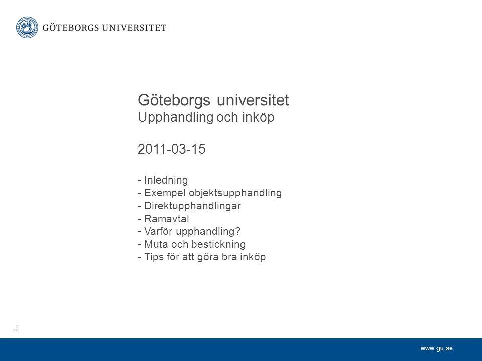 Göteborgs universitet. Upphandling och inköp. 2011-03-15. - Inledning