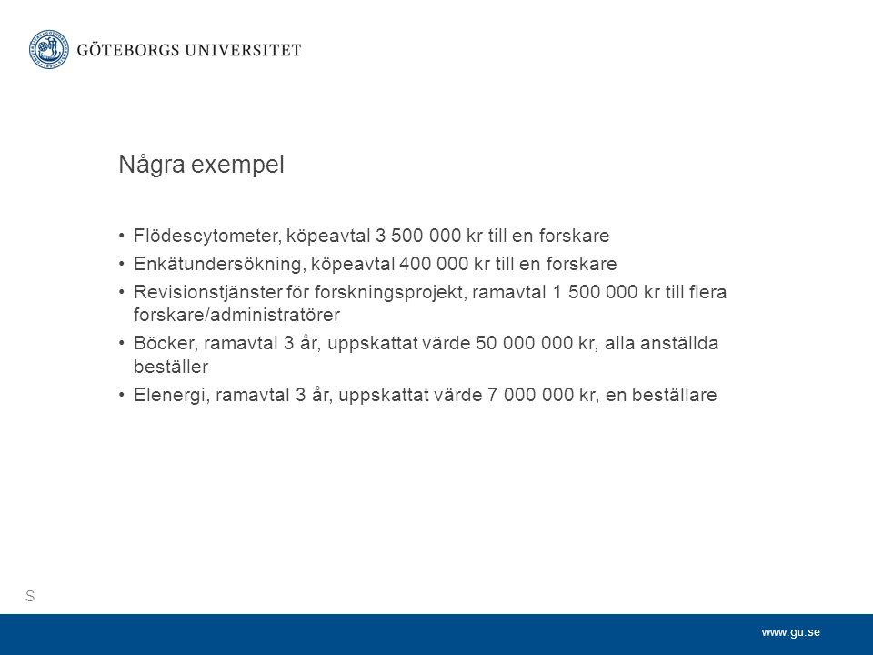 Några exempel Flödescytometer, köpeavtal 3 500 000 kr till en forskare