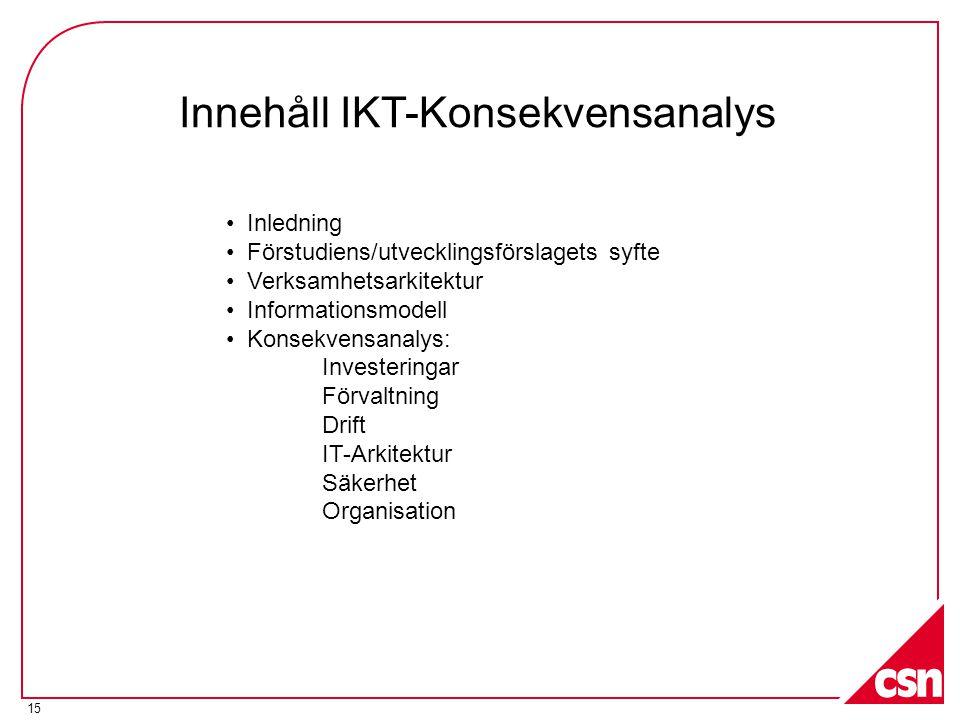 Innehåll IKT-Konsekvensanalys