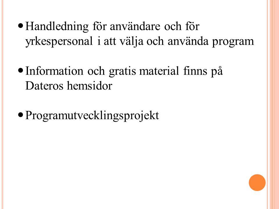 Handledning för användare och för yrkespersonal i att välja och använda program