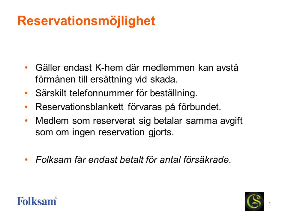 Reservationsmöjlighet