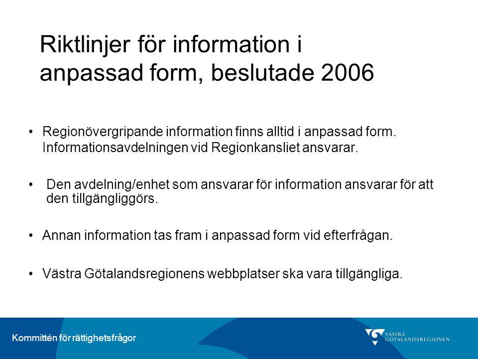 Riktlinjer för information i anpassad form, beslutade 2006