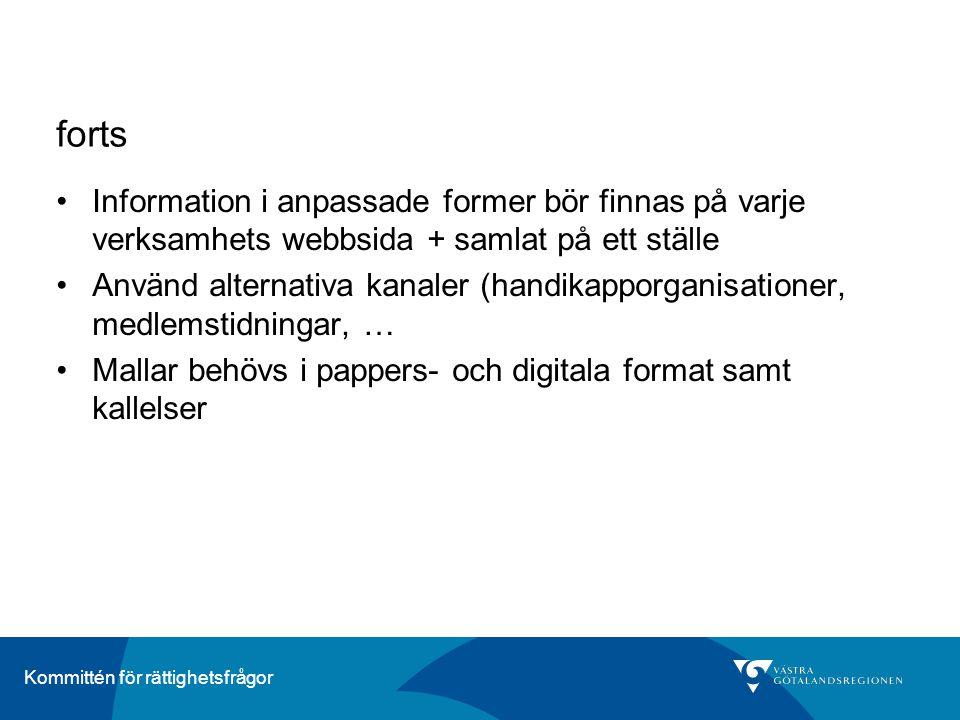 forts Information i anpassade former bör finnas på varje verksamhets webbsida + samlat på ett ställe.