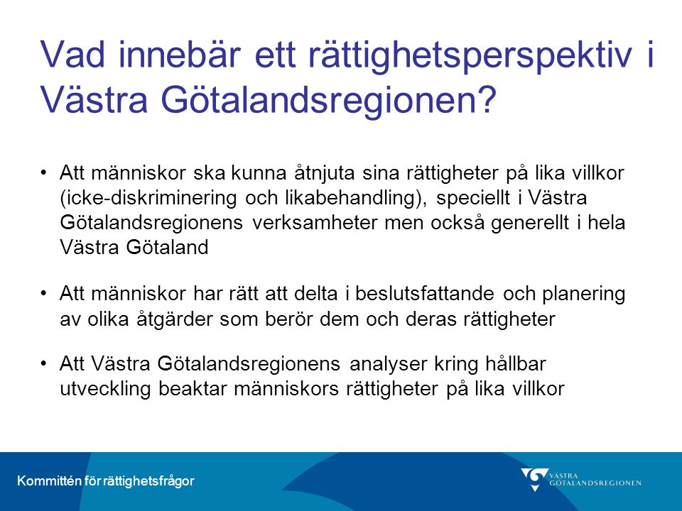 Vad innebär ett rättighetsperspektiv i Västra Götalandsregionen