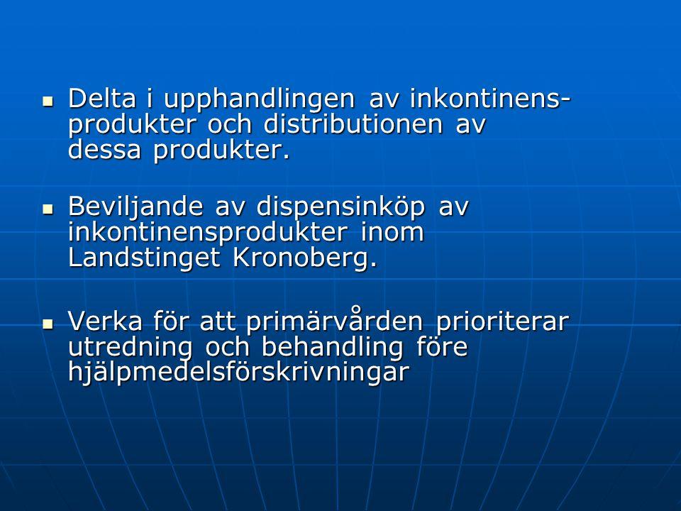 Delta i upphandlingen av inkontinens- produkter och distributionen av dessa produkter.