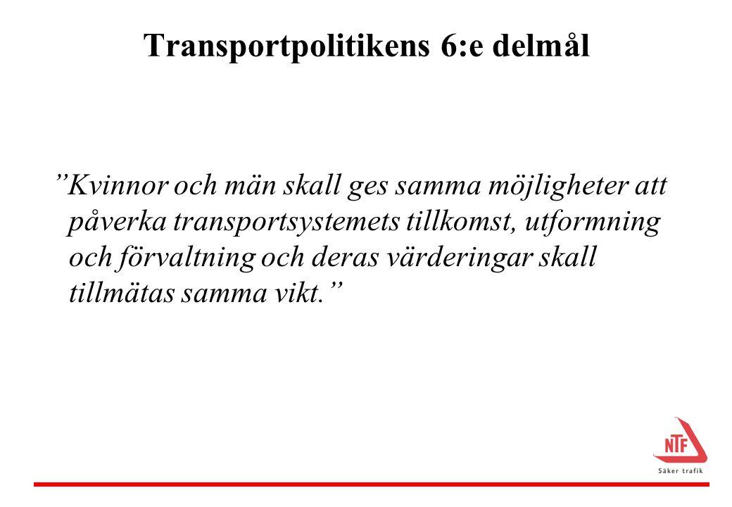 Transportpolitikens 6:e delmål