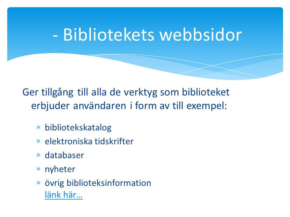 - Bibliotekets webbsidor