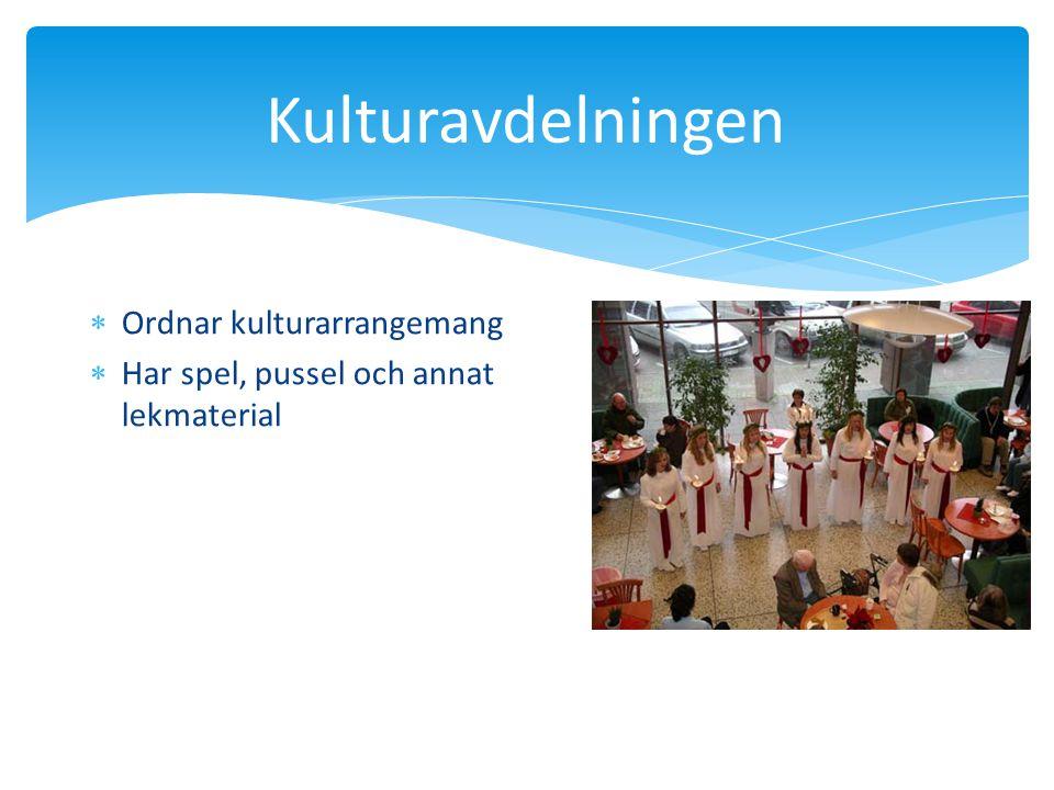 Kulturavdelningen Ordnar kulturarrangemang
