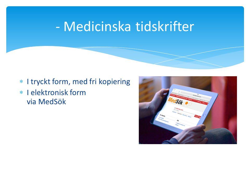 - Medicinska tidskrifter