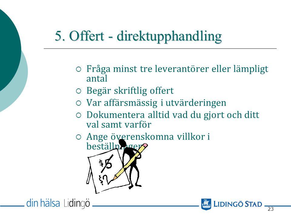 5. Offert - direktupphandling