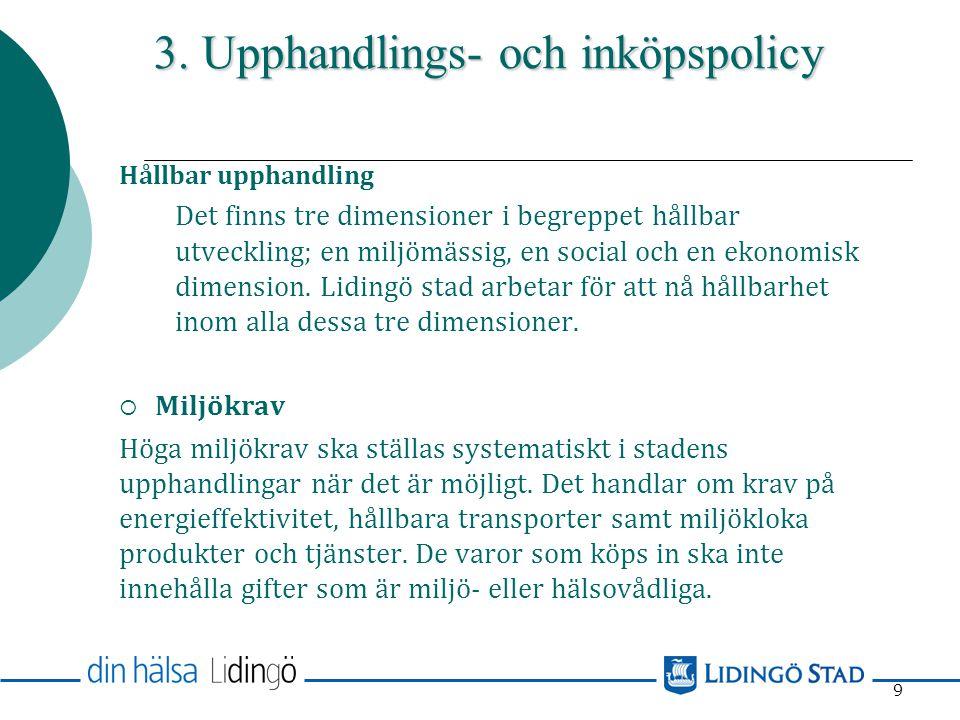 3. Upphandlings- och inköpspolicy
