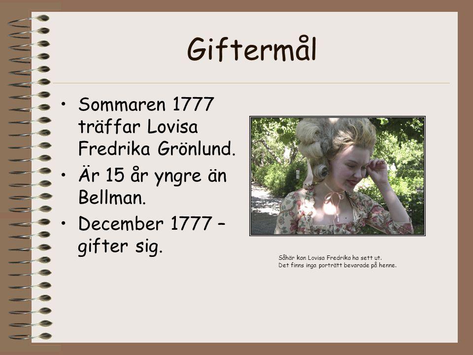 Giftermål Sommaren 1777 träffar Lovisa Fredrika Grönlund.