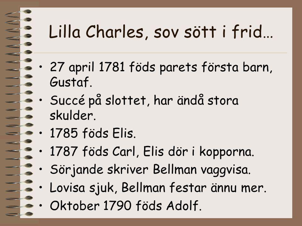 Lilla Charles, sov sött i frid…