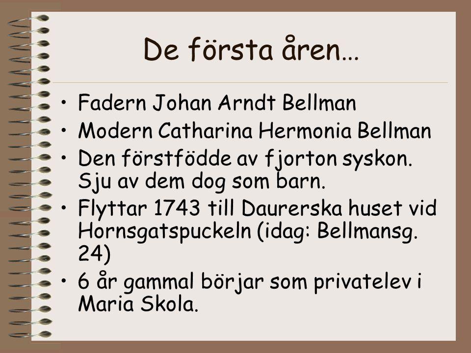 De första åren… Fadern Johan Arndt Bellman