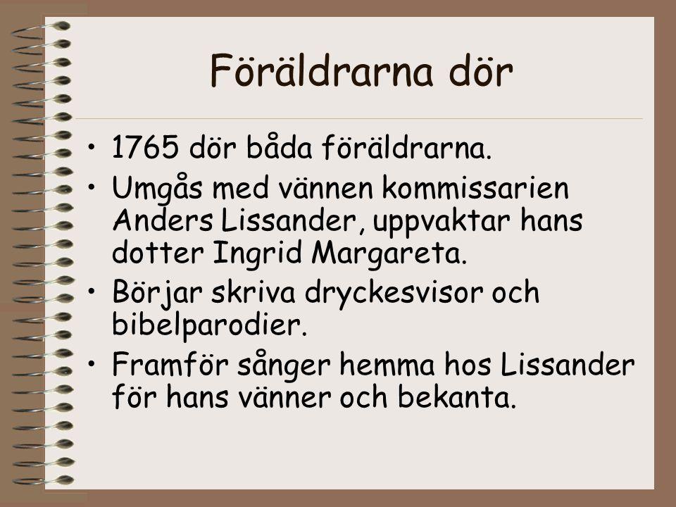 Föräldrarna dör 1765 dör båda föräldrarna.