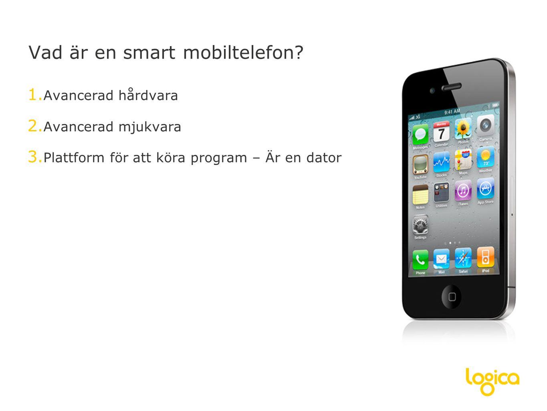 Vad är en smart mobiltelefon