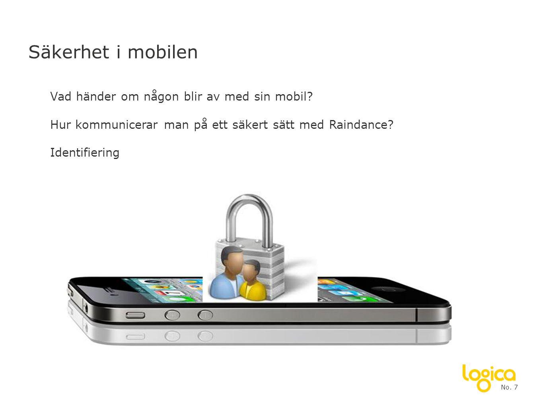 Säkerhet i mobilen Vad händer om någon blir av med sin mobil