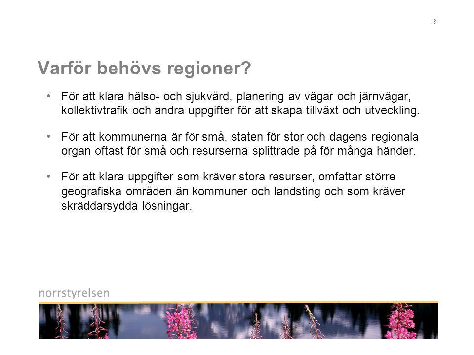 Varför behövs regioner