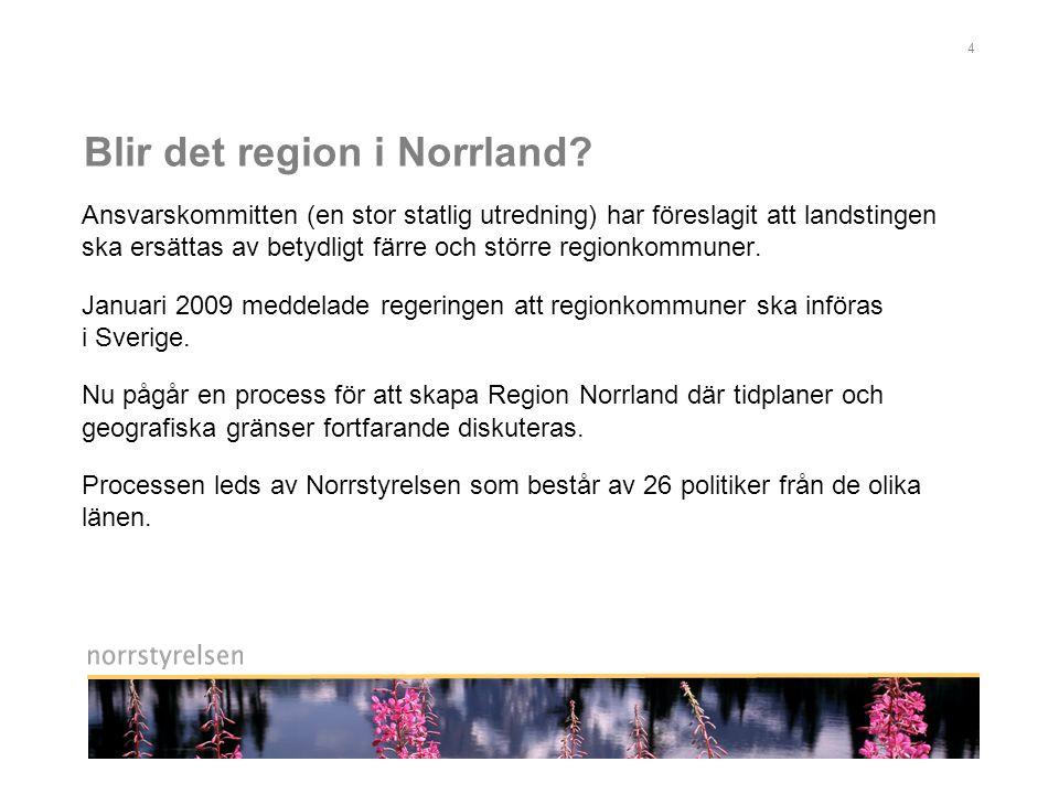 Blir det region i Norrland