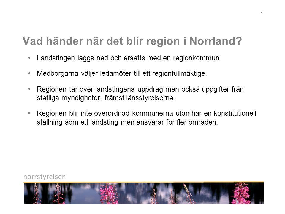 Vad händer när det blir region i Norrland