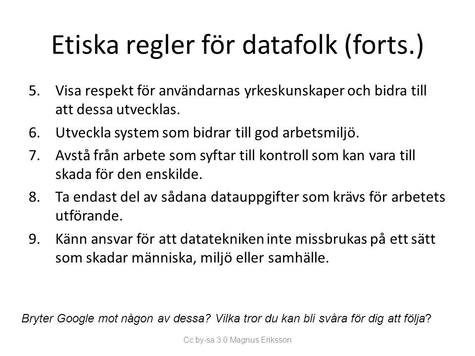 Etiska regler för datafolk (forts.)