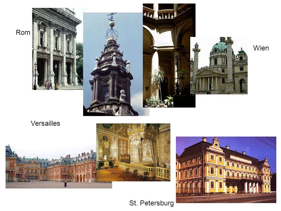 Rom Wien Versailles St. Petersburg