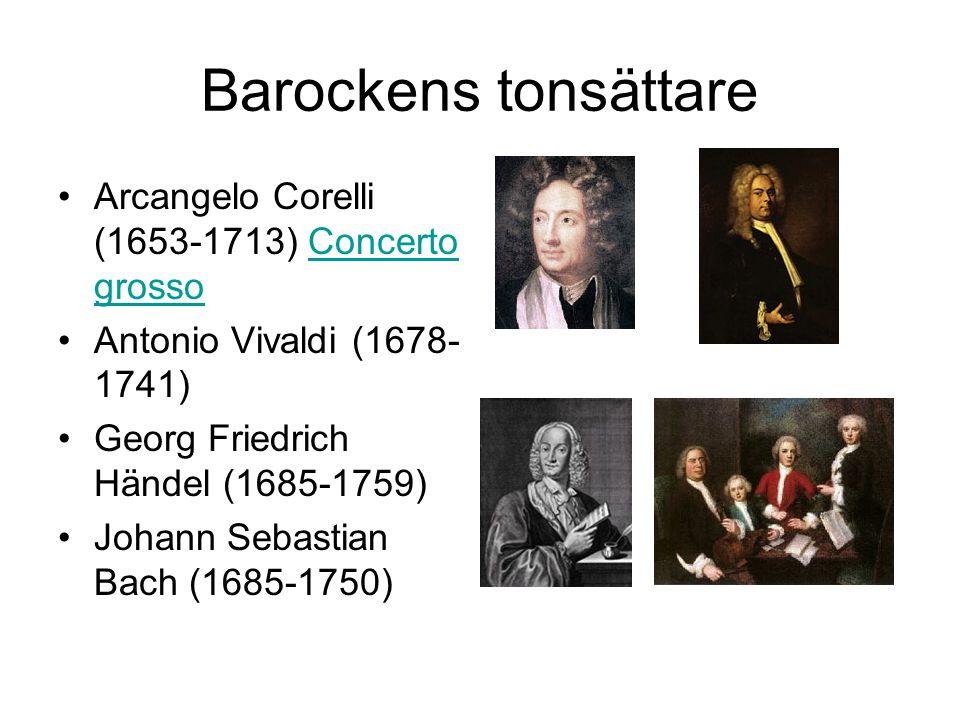 Barockens tonsättare Arcangelo Corelli (1653-1713) Concerto grosso