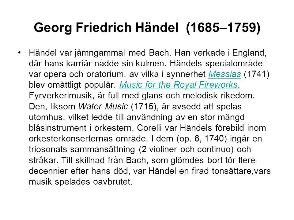 Georg Friedrich Händel (1685–1759)